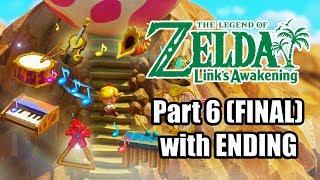 The Legend of Zelda: Link's Awakening Remake - Gameplay Walkthrough Part 6 (FINAL) with ENDING