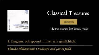 Gustav Mahler - I. Langsam. Schleppend. Immer sehr gemächlich.