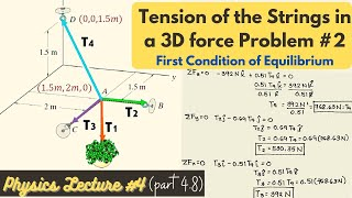 Find the Tension oḟ the Strings in a 3D force Problem using Position Vectors