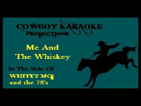 Whitey Morgan - Me And The Whiskey (Karaoke)