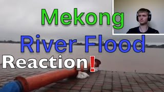 Mekong River Flood 2018 Reaction