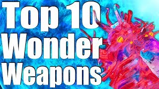 TOP 10 WONDER WEAPONS OF ALL TIME. (Call of Duty Zombies - Black Ops 3, 2 1 & WaW)