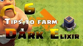 Clash of Clans 6 Tips to farm dark elixir