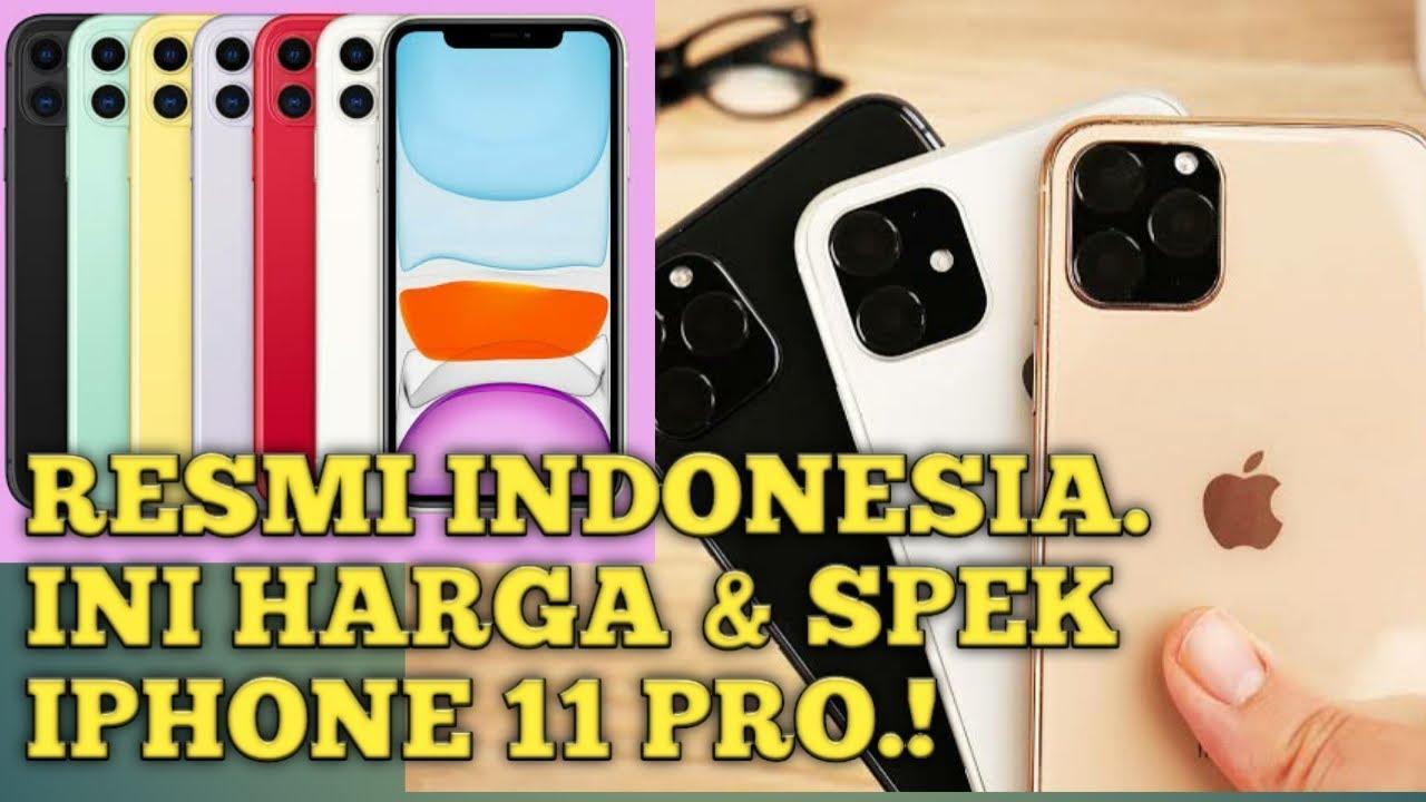 Resmi Rilis Indonesia Ini Spesifikasi Dan Harga Iphone 11 Pro Dan Pro Max