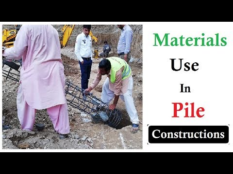 Did You Know Which Material We Use In Pile Construction In Urdu/Hindi