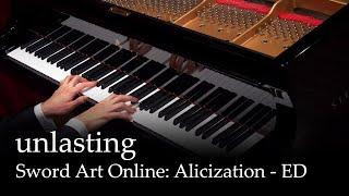 unlasting - SAO Alicization War of Underworld ED [Piano]