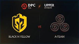 Black N Yellow vs A-Team Tiebreakers - DPC NA League: Upper Division w/ GoDz \u0026 Lyrical