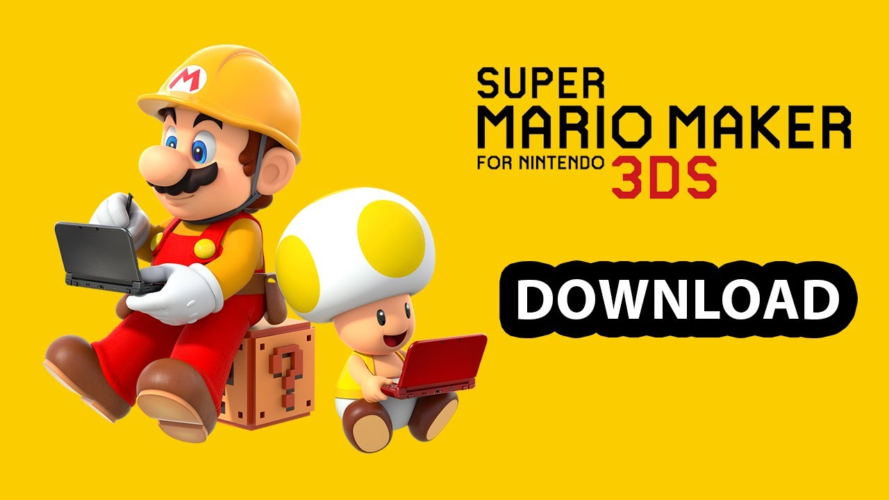 Super Mario Maker 3ds | Download | 3ds Roms | 3ds CIA | 3ds Decrypted Roms