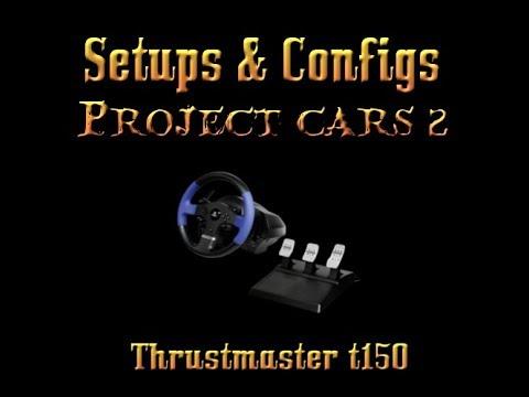 project cars 2 thrustmaster t150 setup config ps4 youtube. Black Bedroom Furniture Sets. Home Design Ideas