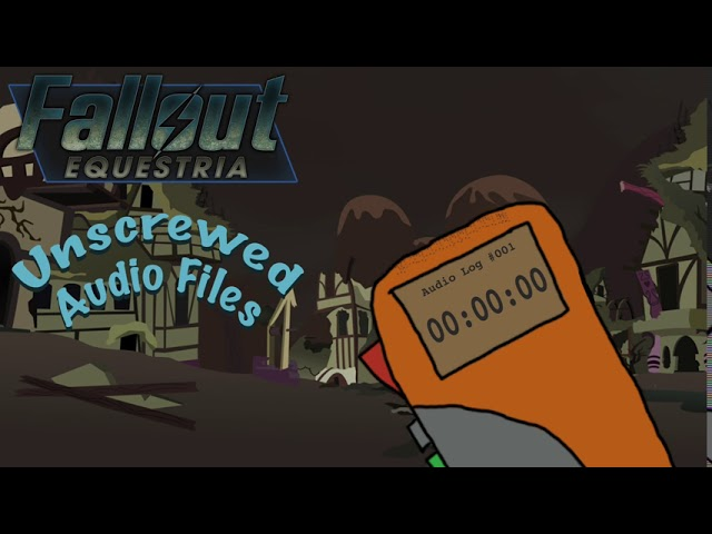 Fallout: Equestria - Unscrewed Audio Files - Bonus #1: SPECIAL, Perks, ect.