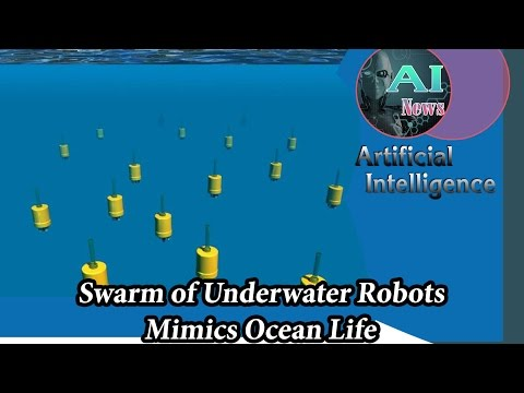 Artificial Intelligence News - Swarm of underwater robots mimics ocean life☑️[A.I.N]