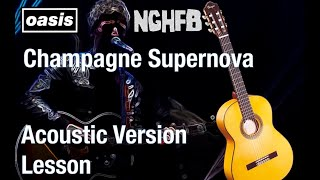 Guitar Lesson Champagne Supernova Live 2015 - Noel Gallagher