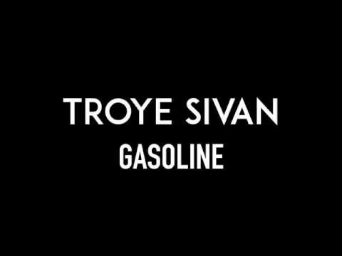 TROYE SIVAN | Gasoline | Lyrics