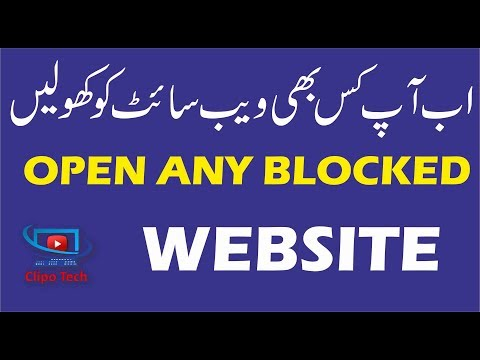 Open Any Blocked Website In Your Country