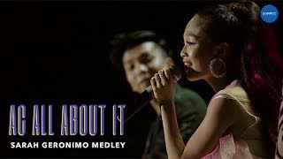 AC ALL ABOUT IT : SARAH GERONIMO MEDLEY