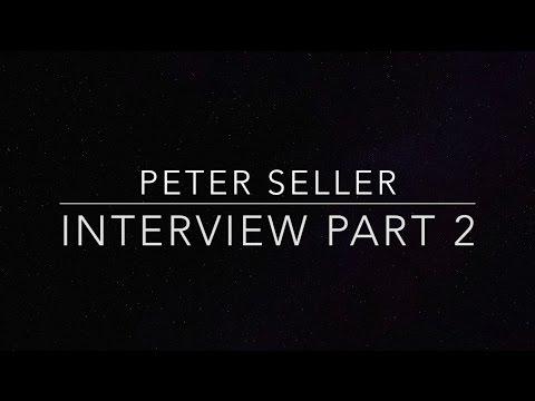 Peter Seller - Interview (Part2)