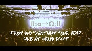 "a crowd of rebellion /Ⅱ:α→Ω:Ⅱ(from DVD ""Xanthium Tour 2017 [スペシャル冬季講習] -Live at LIQUID ROOM–"")"