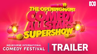 Melbourne International Comedy Festival 2019 | Allstars Supershow