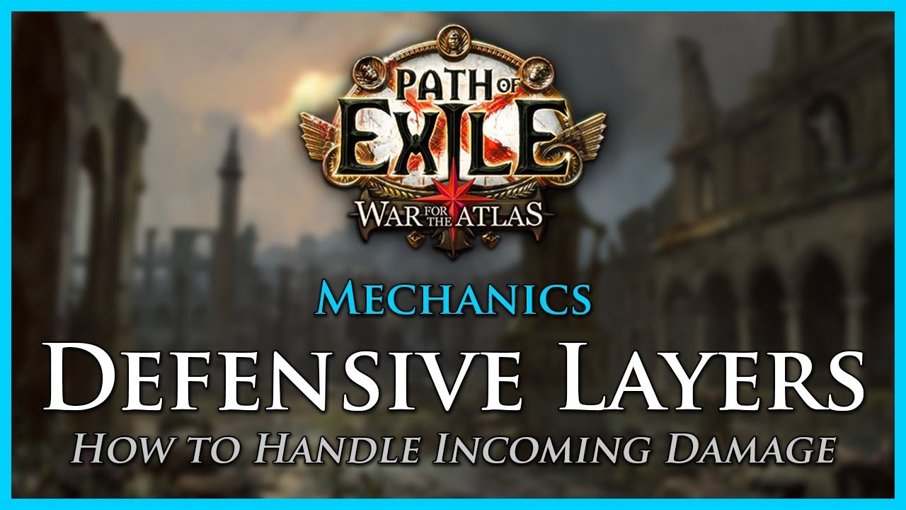 Path of Exile: Defensive Layers #1