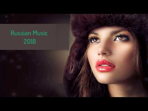 Russian Music Mix Best of 2017 - 2018 | Русская Музыка | Bes