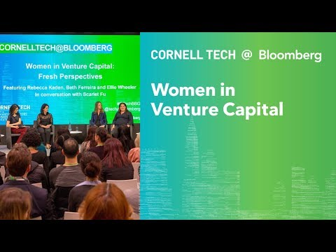 "Bloomberg Cornell Tech Series: ""Women in Venture Capital"" Panel Highlight"