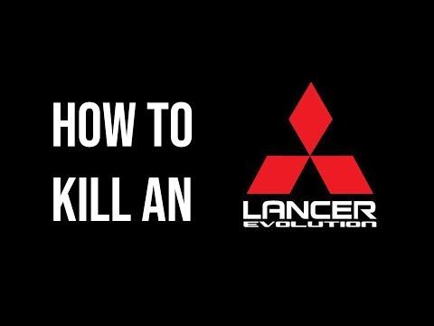 How to kill a Lancer Evolution