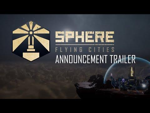Sphere - Flying Cities   Announcement Trailer   EN