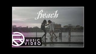 REACH - โปรดลืม(ความรัก) | (OFFICIAL MV)