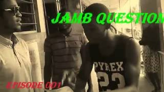 Jamb Questions Comedy Skit By MIchael Agbe