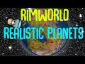 Realistic Planets! New Biomes, Configurable Worlds! Rimworld Mod Showcase