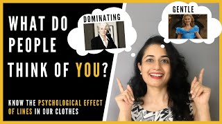 PSYCHOLOGICAL effect of LINES in Clothes