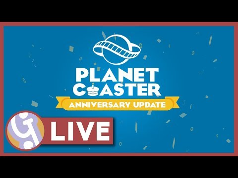 🔴 Planet Coaster Anniversary Update 1.4 | Live Stream Archive