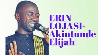 Akintunde Elijah  Erin lo jasi