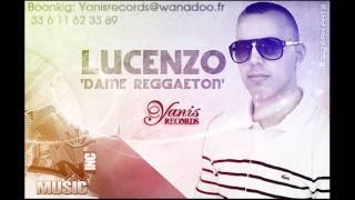 Lucenzo - Dame Reggaeton