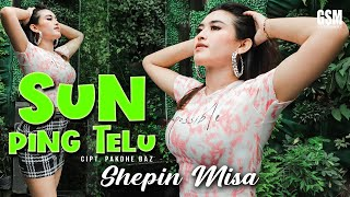 Dj Koplo Sun Ping Telu - Shepin Misa I Official Music Video