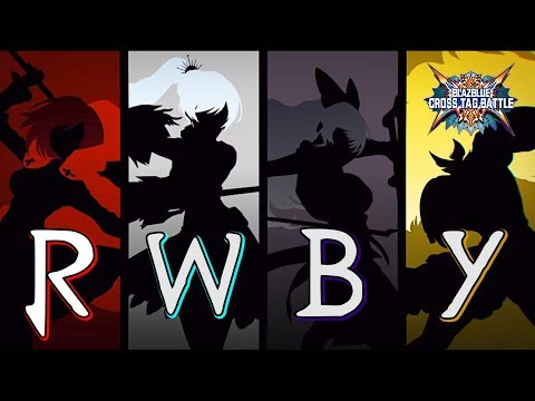 """【BlazBlue: Cross Tag Battle】 """"This Will Be The Day"""" - An RWBY Combo Music Video"""