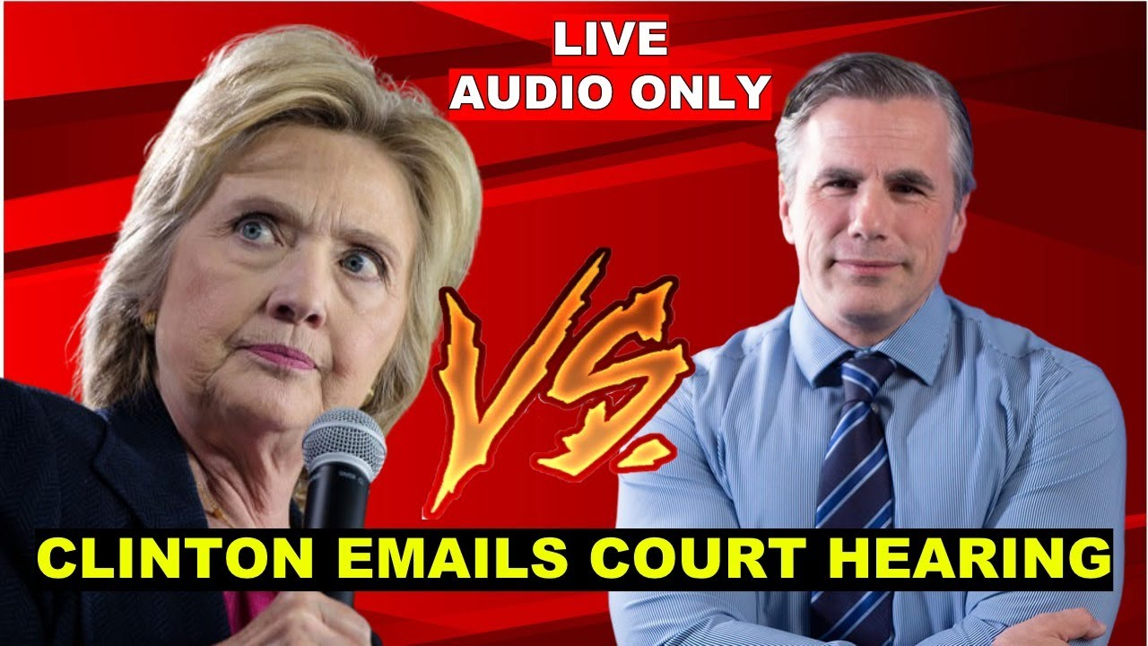 ?LIVE: Judicial Watch VS Hillary Clinton Over EMAILS at DC Court of Appeals Hearing - AUDIO ONLY
