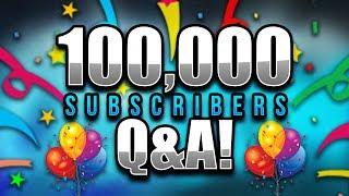 100,000 Q&A SPECIAL!