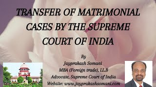 admin/ajax/Transfer of Matrimonial Cases by the Supreme Court of India