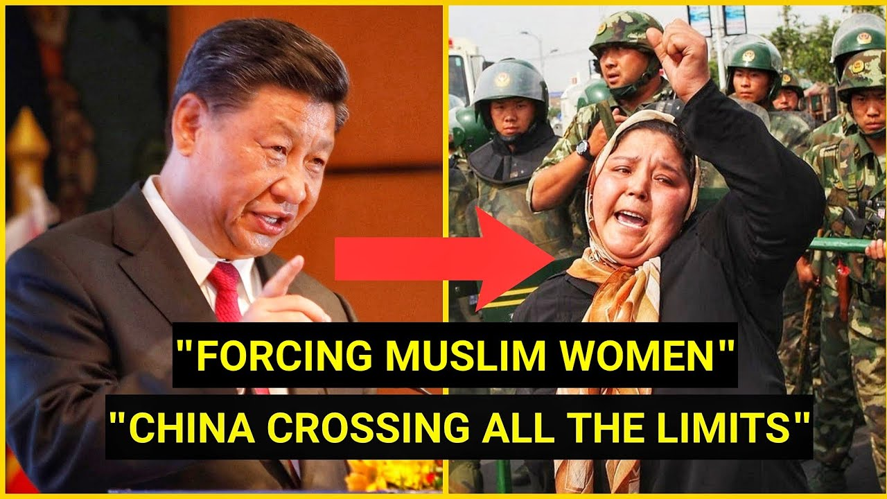 CHINA CROSSING ALL THE LIMITS - FORCING MUSLIM WOMEN TO DO THIS