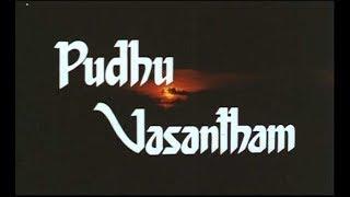 Pudhu Vasantham  Tamil Full Movie |  Murali | Anand Babu| Raja | Charle | Sithara