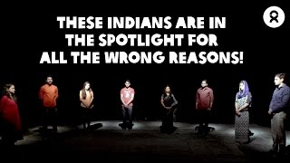 These Indians Are In The Spotlight For All the Wrong Reasons