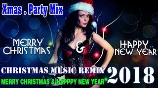 Christmas Mix 2018 ♪ Xmas Party Music Mix Non-Stop