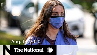 "CBC News: The National | Aug. 14, 2020 | Canada's top doctors warn of a possible ""fall peak"""