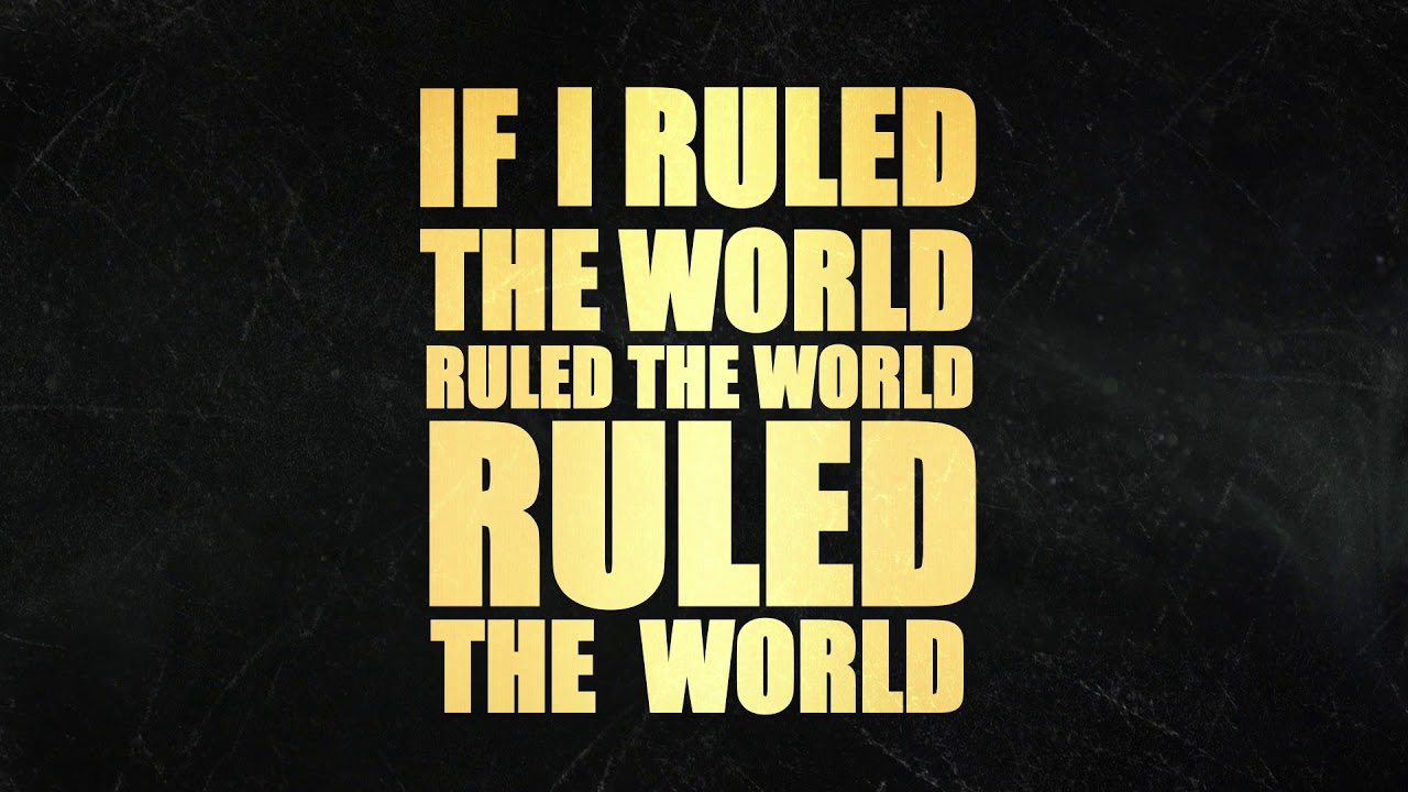 MILCK - If I Ruled The World [Official Lyric Video]