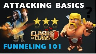 HOW TO FUNNEL YOUR TROOPS IN CLASH OF CLANS - ATTACK STRATEGY BASICS