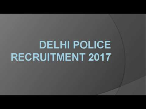 Delhi Police Recruitment 2017,  Delhi Police Constable Jobs For Male/ Female 2017