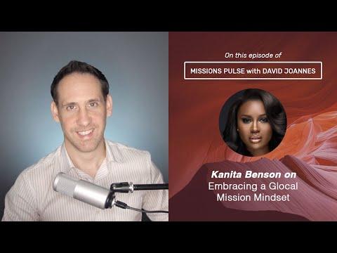 001: Kanita Benson on Embracing a Glocal Mission Mindset