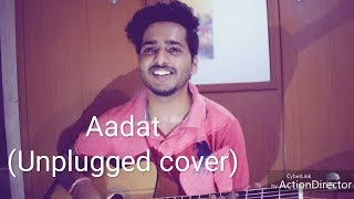 Aadat- unplugged | Atif Aslam | cover song - Mangal Vj
