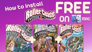 How To Get RollerCoaster Tycoon 3 Platinum for Mac OS X |Free Soaked+Wild|